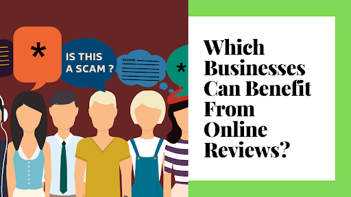 Which-Businesses-Can-Benefit-From-Online-Reviews